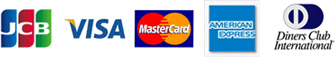 JCB, VISA, MasterCard, AMERICAN EXPRESS, Diners Club International